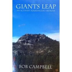 Campbell Bob - Giants Leap: An Activist Folksinger's Memoir