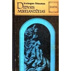 Stounas Irvingas - Didysis Mikelandželas