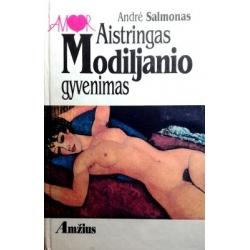 Salmon Andre - Aistringas Modiljanio gyvenimas