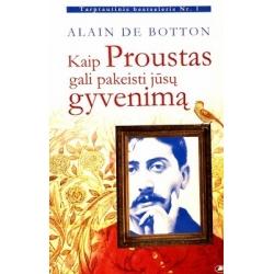 Botton De Alain - Kaip Proustas gali pakeisti jūsų gyvenimą