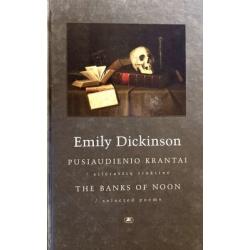 Dickinson Emily - Pusiaudienio krantai. The Banks of Noon