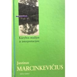 Katkuvienė Jurga - Kūrybos studijos ir interpretacijos: Justinas Marcinkevičius