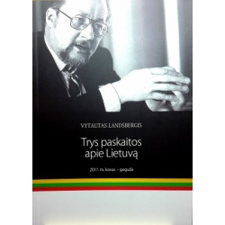 Vytautas Landsbergis - Trys paskaitos apie Lietuvą