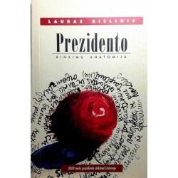 Bielinis Lauras - Prezidento rinkimų anatomija. 2002 metų prezidento rinkimai Lietuvoje