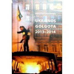Landsbergis Vytautas - Ukrainos golgota 2013 - 2014
