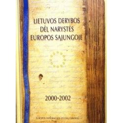 Lietuvos derybos dėl narystės Europos Sąjungoje: 2000-2002