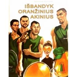 Gintalaitė Agnė - Išbandyk oranžinius akinius