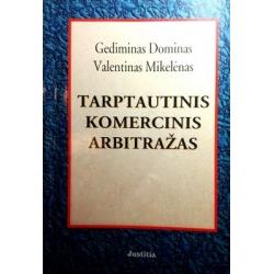 Dominas Gediminas - Tarptautinis komercinis arbitražas