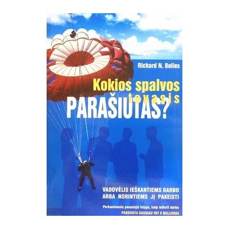 Bolles Richard N. - Kokios spalvos tavasis parašiutas?