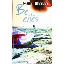 Wesley Mary - Be eilės