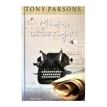 Parsons Tony - Mūsų istorijos
