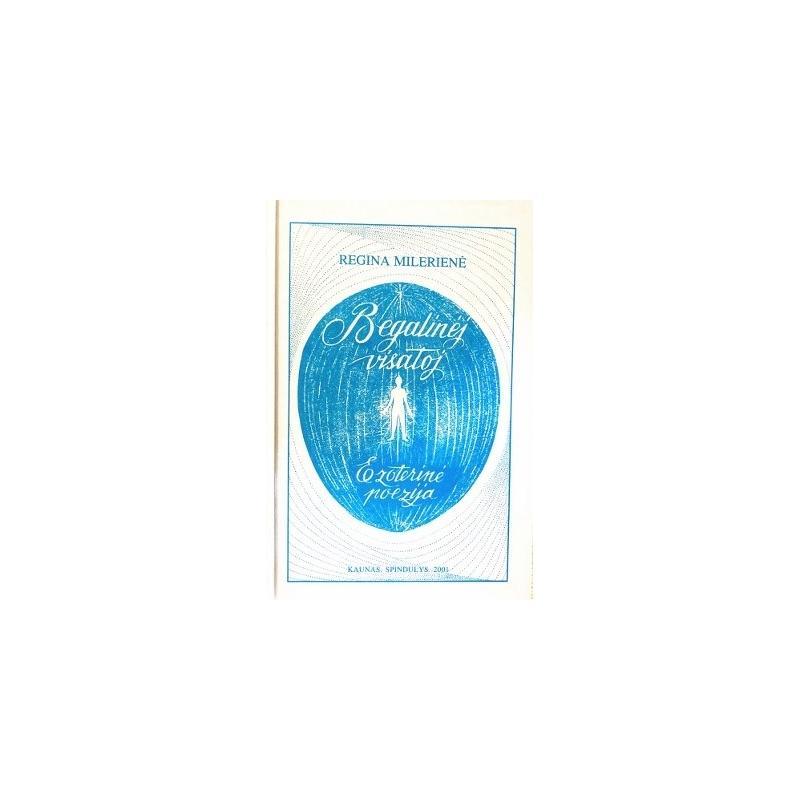 Milerienė Regina - Begalinėj visatoj