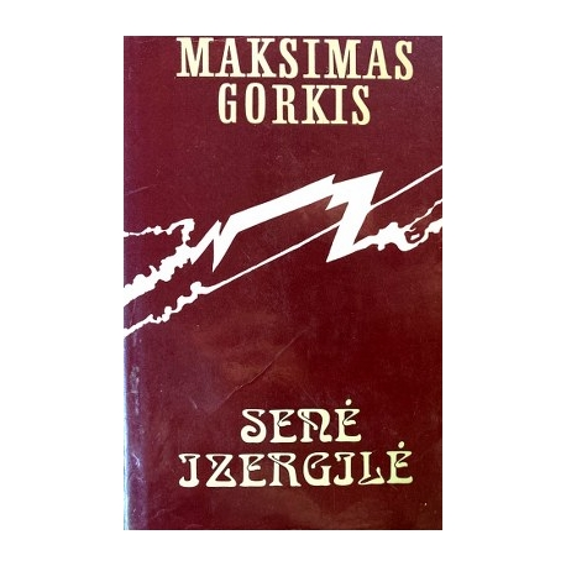 Gorkis Maksimas - Senė Izergilė
