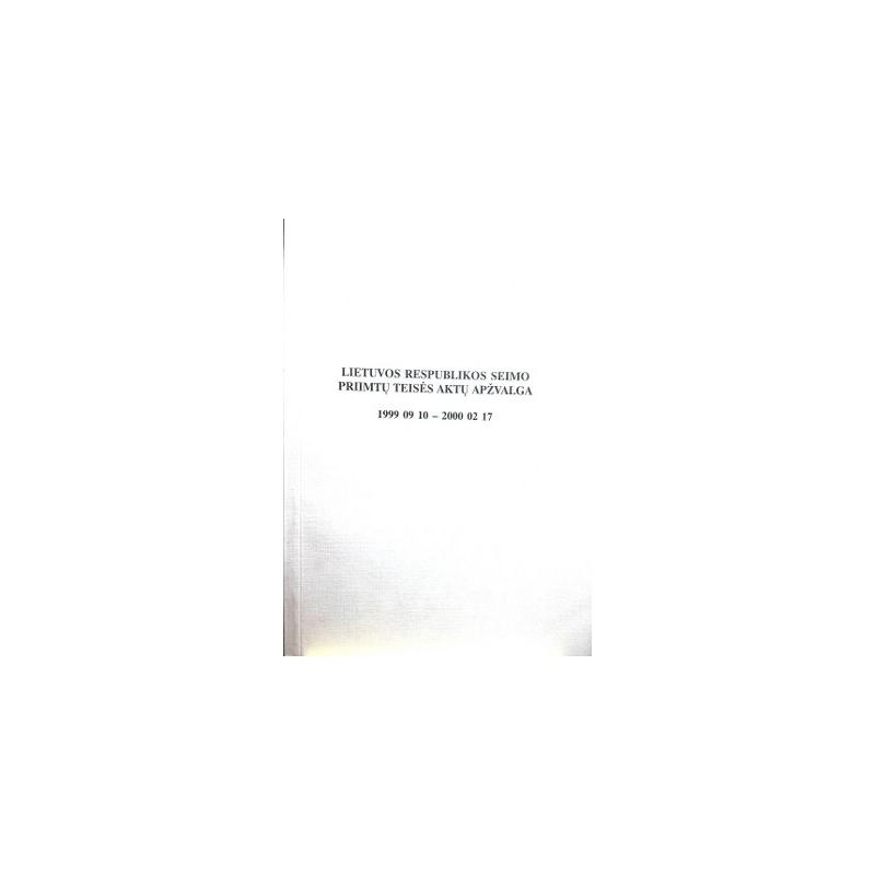 Lietuvos Respublikos Seimo priimtų teisės aktų apžvalga 1999 09 10 - 2000 02 17