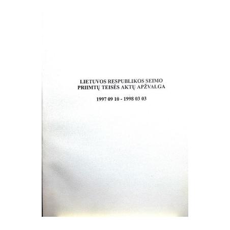 Lietuvos Respublikos Seimo priimtų teisės aktų apžvalga 1997 09 10 - 1998 03 03