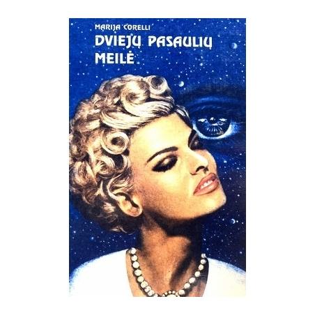 Corelli Maria - Dviejų pasaulių meilė