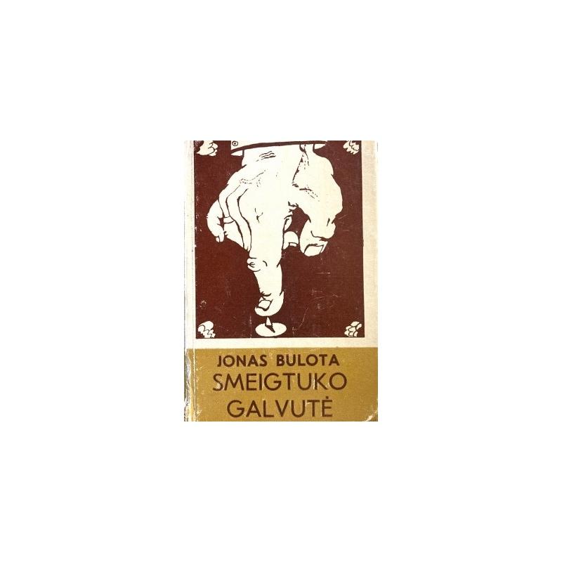 Bulota J. - Smeigtuko galvutė
