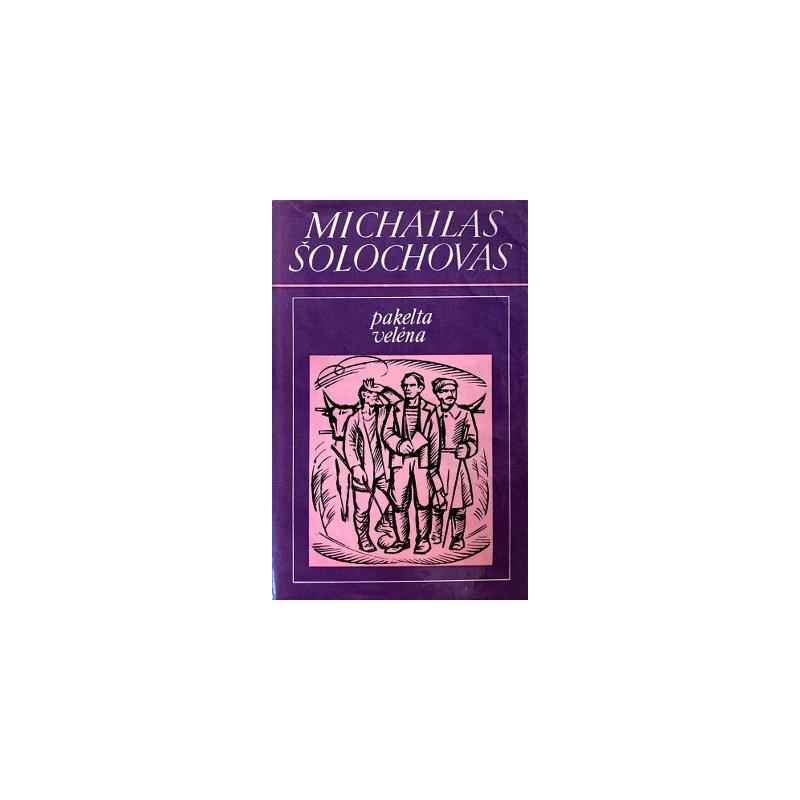 Šolochovas M. - Pakelta velėna (2 tomai)