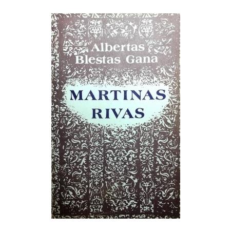 Blestas Gana Albertas - Martinas Rivas