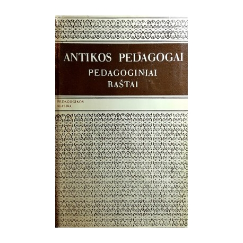 Antikos pedagogai. Pedagoginiai raštai