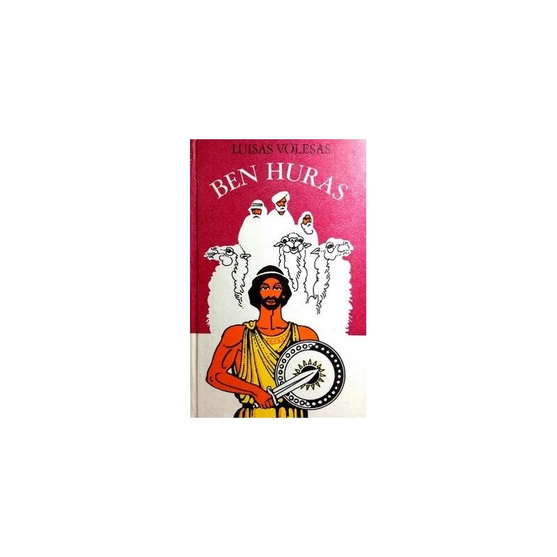 Volesas Luisas - Ben Huras