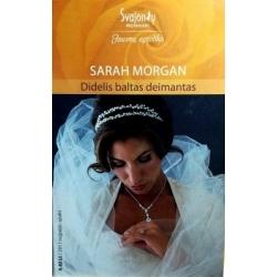 Morgan Sarah - Didelis baltas deimantas