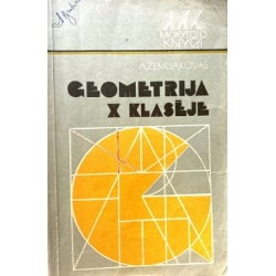 Zemliakovas A. - Geometrija X klasėje
