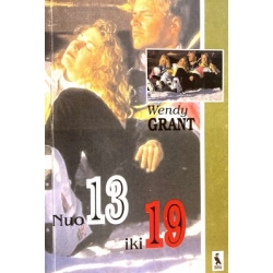 Grant Wendy - Nuo 13 iki 19