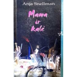 Snellman Anja - Mama ir kalė