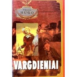 Hugo Viktoras - Vargdieniai (I tomas)