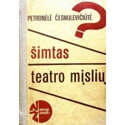 Česnulevičiūtė Petronėlė - Šimtas teatro mįslių