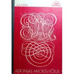 Kalėda A. - Adomas Mickevičius