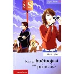 Luhn Usch - Kas gi bučiuojasi su princais?