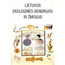 Lekevičius E. - Lietuvos ekologinės bendrijos ir žmogus