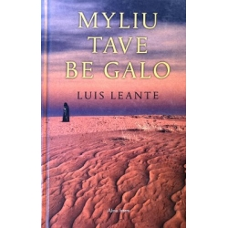 Leante Luis - Myliu tave be galo