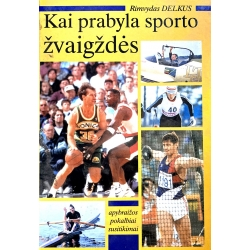 Delkus Rimvydas - Kai prabyla sporto žvaigždės