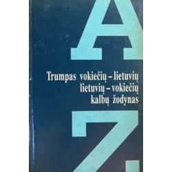 Mikalauskienė Aldona - Trumpas vokiečių-lietuvių lietuvių-vokiečių kalbų žodynas