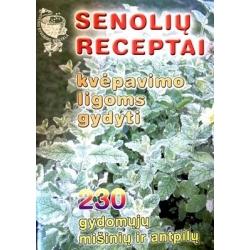 Kalasauskienė S. M. - Senolių receptai kvėpavimo ligoms gydyti: 230 gydomųjų mišinių ir antpilų