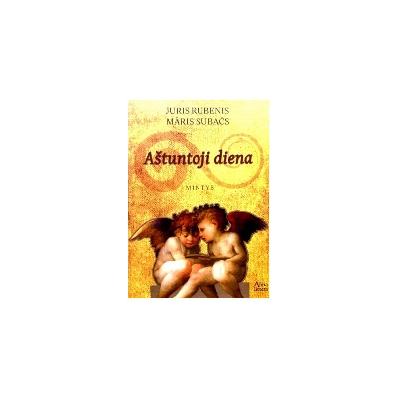 Rubenis Juris, Subačs Maris - Aštuntoji diena: mintys