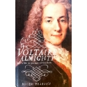Pearson Roger - Voltaire Almighty: A Life in Pursuit of Freedom