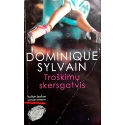 Sylvain Dominique - Troškimų skersgatvis