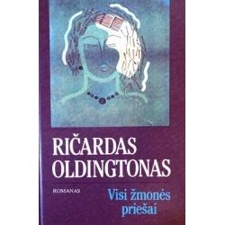 Oldingtonas Ričardas - Visi žmonės priešai