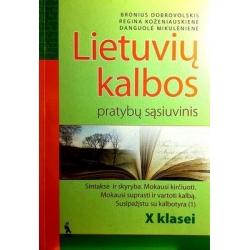 Dobrovolskis Bronius - Lietuvių kalbos pratybų sąsiuvinis X klasei