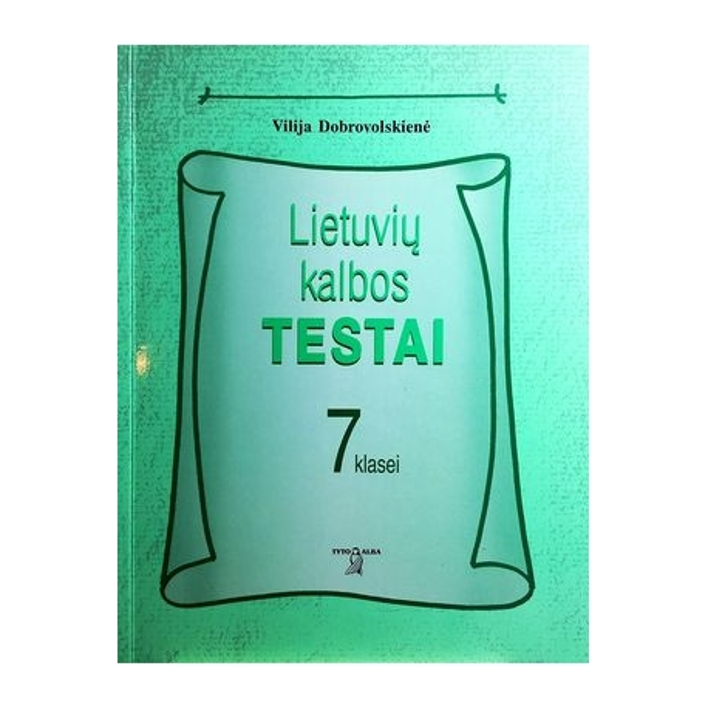 Dobrovolskienė Vilija - Lietuvių kalbos testai VII kl.