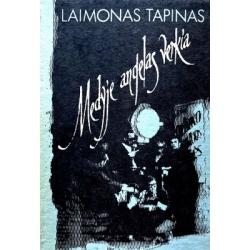 Tapinas Laimonas - Medyje angelas verkia
