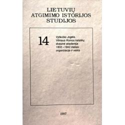 Jogėla Vytautas - Lietuvių atgimimo istorijos studijos (14 tomas)
