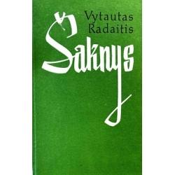 Radaitis Vytautas - Šaknys