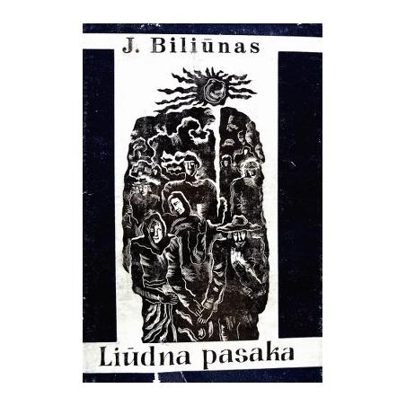 Biliūnas Jonas - Liūdna pasaka