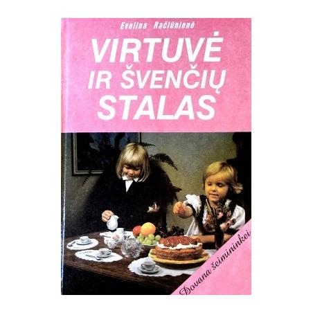Račiūnienė Evelina - Virtuvė ir švenčių stalas