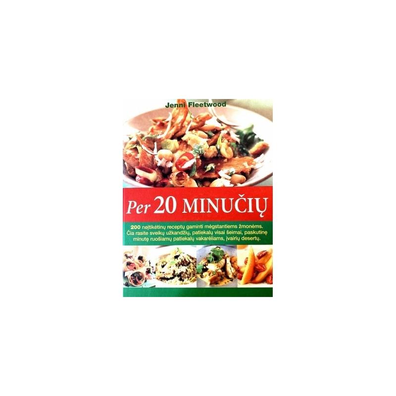 Fleetwood Jenni - Per 20 minučių. Valgių receptų knyga